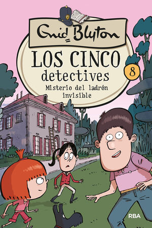 LOS CINCO DETECTIVES 8: MISTERIO DEL LADRÓN INVISIBLE
