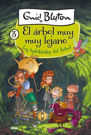 EL ÁRBOL MUY MUY LEJANO 3. LOS HABITANTES DEL ÁRBOL.