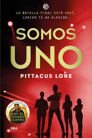 LEGADOS DE LORIEN 7. SOMOS UNO.
