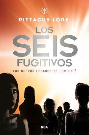 LOS NUEVOS LEGADOS DE LORIEN 3. LOS SEIS FUGITIVOS