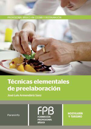 TÉCNICAS ELEMENTALES DE PREELABORACIÓN
