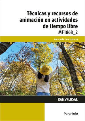 TÉCNICAS Y RECURSOS DE ANIMACIÓN EN ACTIVIDADES DE TIEMPO LIBRE