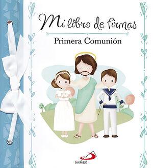 MI LIBRO DE FIRMAS. MI PRIMERA COMUNIÓN (AZUL)