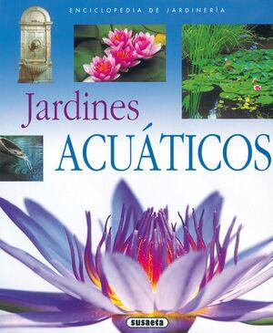 JARDINES ACUATICOS.(ENCICLOPEDIA JARDINERIA)