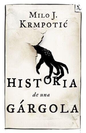HISTORIA DE UNA GÁRGOLA