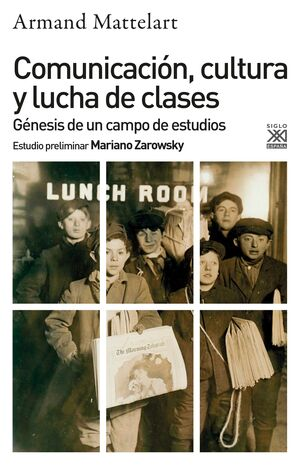 COMUNICACIÓN, CULTURA Y LUCHA DE CLASES