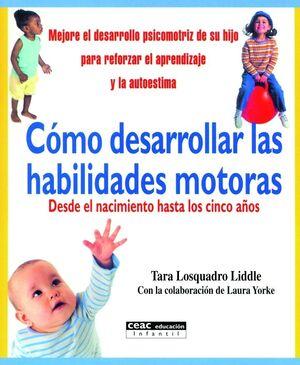CÓMO DESARROLLAR LAS HABILIDADES MOTORAS