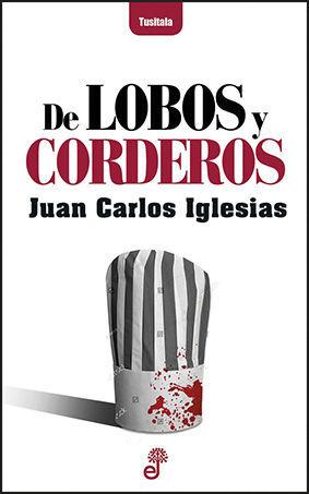 DE LOBOS Y CORDEROS