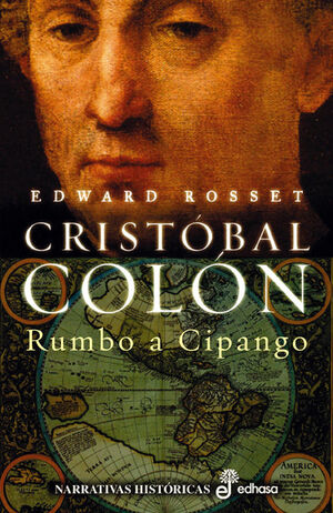 CRISTOBAL COLON. RUMBO A CIPANGO