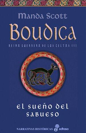 EL SUE¤O DEL SABUESO. BOUDICA (III)
