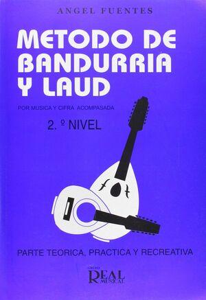 MÉTODO DE BANDURRIA Y LAÚD POR MÚSICA Y CIFRA ACOMPASADA, 2 NIVEL