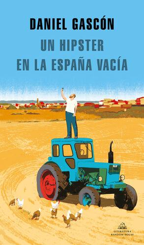 UN HIPSTER EN LA ESPAÑA VACIA
