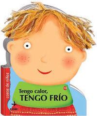 TENGO CALOR, TENGO FRÍO