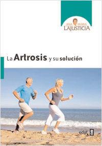 LA ARTROSIS Y SU SOLUCIÓN