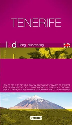 LIVING AND DISCOVERING TENERIFE