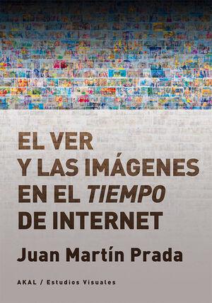 EL VER Y LAS IMÁGENES EN EL TIEMPO DE INTERNET