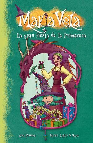 LA GRAN FIESTA DE LA PRIMAVERA (MAKIA VELA 10)