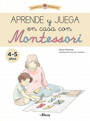 APRENDE Y JUEGA EN CASA CON MONTESSORI (4 AÑOS). TU CUADERNO DE VACACIONES