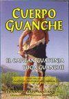CUERPO GUANCHE, EL CAPITÁN GUAYONJA. YOGA GUANCHE