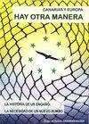 CANARIAS Y EUROPA: HAY OTRA MANERA