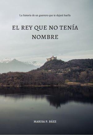 EL REY QUE NO TENÍA NOMBRE