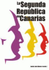 LA SEGUNDA REPÚBLICA EN CANARIAS