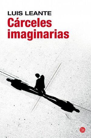 CÁRCELES IMAGINARIAS (BOLSILLO)