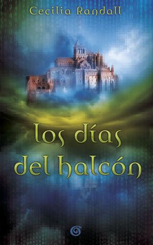 LOS DÍAS DEL HALCÓN (LAS TORMENTAS DEL TIEMPO 1)