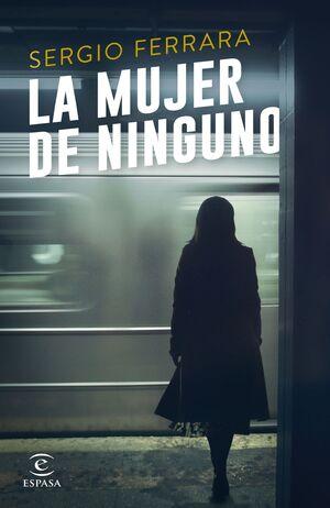 LA MUJER DE NINGUNO