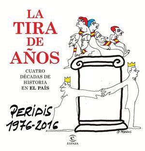 LA TIRA DE AÑOS. PERIDIS 1976-2016