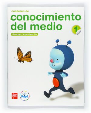 CUADERNO DE CONOCIMIENTO DEL MEDIO. 1 PRIMARIA. CONECTA CON PUPI