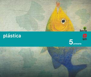 PLÁSTICA. 5 PRIMARIA. SAVIA