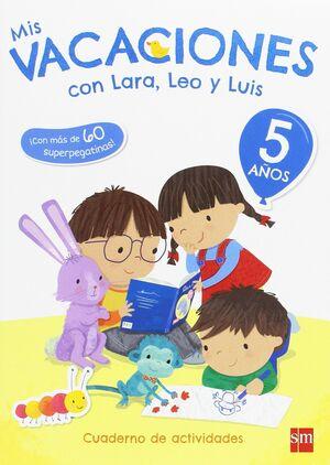 MIS VACACIONES CON LARA, LEO Y LUIS. 5 AÑOS