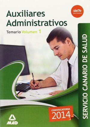 AUXILIARES ADMINISTRATIVOS DEL SERVICIO CANARIO DE SALUD. TEMARIO VOLUMEN 1