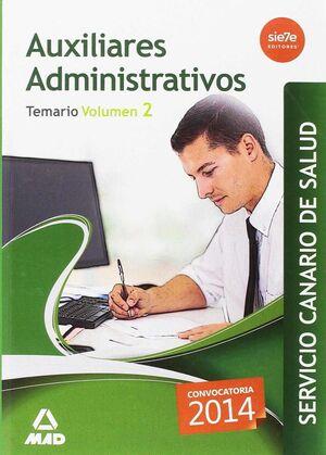 AUXILIARES ADMINISTRATIVOS DEL SERVICIO CANARIO DE SALUD. TEMARIO VOLUMEN 2