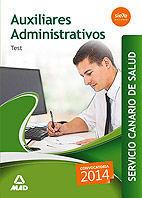 AUXILIARES ADMINISTRATIVOS DEL SERVICIO CANARIO DE SALUD. TEST