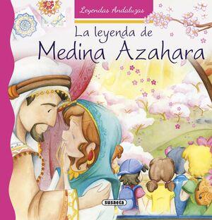 LA LEYENDA DE MEDINA AZAHARA