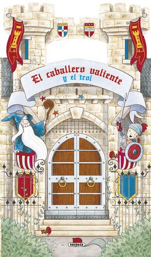 EL CABALLERO VALIENTE Y EL TROL