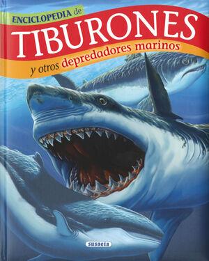 TIBURONES Y OTROS DEPREDADORES MARINOS