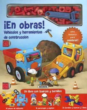 ¡EN OBRAS! VEHÍCULOS Y HERRAMIENTAS DE CONSTRUCCIÓN