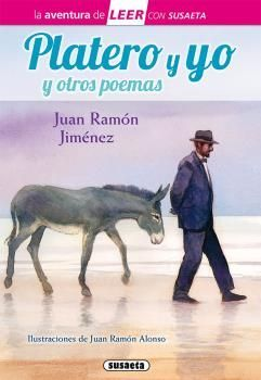 PLATERO Y YO Y POEMAS DE JUAN RAMÓN JIMÉNEZ