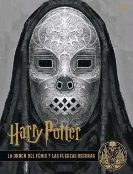 HARRY POTTER: LOS ARCHIVOS DE LAS PELICULAS 8. LA ORDEN DEL FENIX