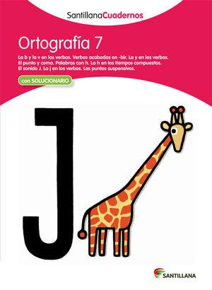 ORTOGRAFÍA 7 SANTILLANA CUADERNOS