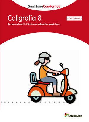 CALIGRAFIA 8 CUADRICULA SANTILLANA CUADERNOS
