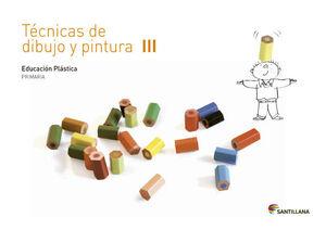 CUADERNO TECNICAS DE DIBUJO Y PINTURA III 3 PRIMARIA