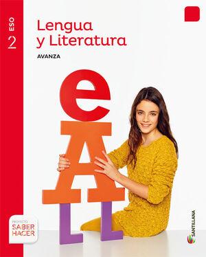 LENGUA Y LITERATURA AVANZA 2 ESO SABER HACER