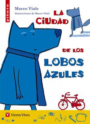 LA CIUDAD DE LOS LOBOS AZULES