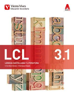 LCL 3 TRIM (LENGUA CASTELLANA Y LITERATURA ESO) AULA 3D