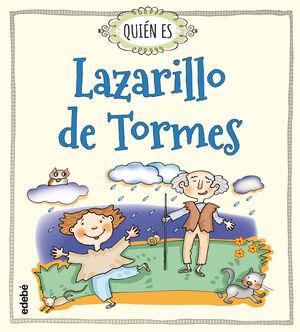 QUIÉN ES LAZARILLO DE TORMES
