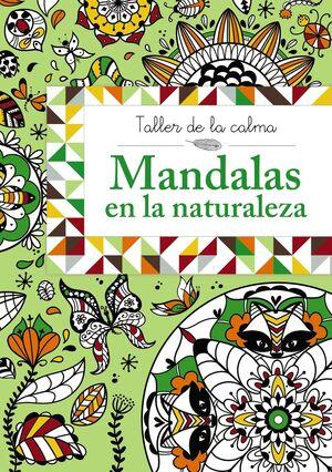 TALLER DE LA CALMA MANDALAS EN LA NATURALEZA